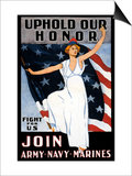 Uphold Our Honor, Join Army, Navy, Marines Prints
