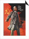 Lenin Lived, Lenin is Alive, Lenin Will Live Prints by Victor Ivanov