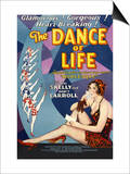 The Dance of Life Posters
