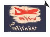 Airfresh Via Airfreight Posters