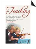The Supreme Art of the Teacher Prints
