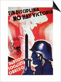 Without Discipline There Is No Victory Prints by Arturo Ballester
