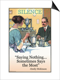 Silence: Saying Nothing Sometimes Says Most Posters