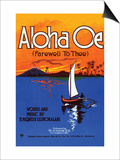 Aloha Oe (Farewell To Thee) Prints