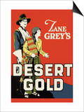 Desert Gold Poster by Zane Grey