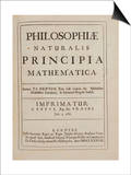 Philosophiae Naturalis Principia Mathematica Prints by Sir Isaac Newton