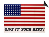 Give It Your Best! - 1942 USA Flag Prints by Charles Coiner