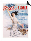 Fight or Buy Bonds Posters by Howard Chandler Christy