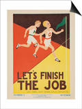 1938 Character Culture Citizenship Guide Poster, Let's Finish the Job Prints