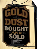 Gold Rush Era Sign in Dawson City, Yukon, Canada Posters by Paul Souders