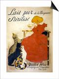 Lait Pur Sterilise Poster Posters by Théophile Alexandre Steinlen