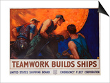 Teamwork Builds Ships Poster Prints by William Dodge Stevens