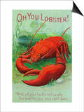 Oh You Lobster Scene Prints by  Lantern Press
