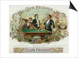 Club Friends Brand Cigar Box Label, Billards Posters