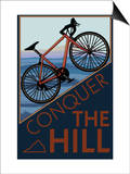 Conquer the Hill - Mountain Bike Poster by  Lantern Press