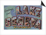 Lake Geneva, Wisconsin - Large Letter Scenes Prints by  Lantern Press