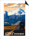I Drove the Alaska Highway Prints by  Lantern Press