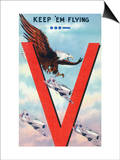 WWII Promotion - Keep 'em Flying, Eagle Flying with Planes Print by  Lantern Press