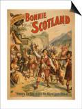 Sidney R. Ellis' Bonnie Scotland Scottish Play Poster No.4 Prints