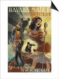 New York City, NY - Havana Madrid Nightclub Posters by  Lantern Press