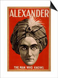 Alexander the Man who Knows Magic Poster Prints by  Lantern Press