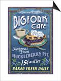 Bigfork, Montana - Huckleberry Pie Sign Poster by  Lantern Press