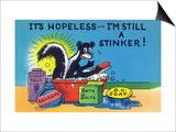 Comic Cartoon - Skunk Bathing; It's Hopeless, I'm Still a Stinker Poster