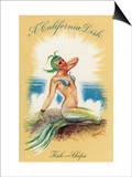 California - A Californian Dish, Fish and Chips; A Pretty Mermaid Print