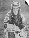 T E Lawrence (Lawrence of Arabia) in Arab Dress Prints