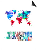 World Map Quote Charlie Chaplin Prints by  NaxArt
