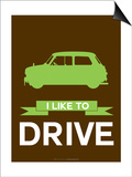 I Like to Drive Mini Cooper  2 Posters by  NaxArt