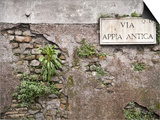 Signboard on a Weathered Wall, Appian Way, Rome, Lazio, Italy Poster