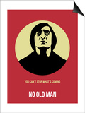 No Old Man Poster 1 Print by Anna Malkin
