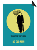 No Old Man Poster 3 Prints by Anna Malkin