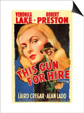 This Gun For Hire, 1942 Print