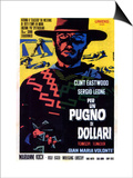 A Fistful of Dollars, Italian Movie Poster, 1964 - Tablo