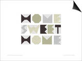 Home Sweet Home Prints by Trent Siddharta