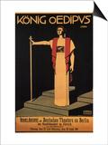 Konig Oedipus, c.1911 Posters by Ernst Stern
