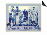 Play Ball With Babe Ruth, 1920 Posters