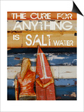 The Cure for Anything Is Salt Water Poster by Danny Phillips