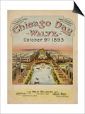 World's Fair: Chicago Day Waltz, October 9th, 1893 Posters