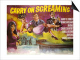 Carry on Screaming Prints