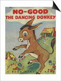 Bo Good the Dancing Donkey Posters