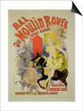 "Reproduction of a Poster Advertising the ""Bal Au Moulin Rouge,"" 1889 Prints by Jules Chéret"