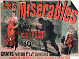 "Poster Advertising the Publication of ""Les Miserables"" by Victor Hugo 1886 Poster by Jules Chéret"