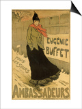 "Reproduction of a Poster Advertising ""Eugenie Buffet,"" at the Ambassadeurs, Paris, 1893 Posters by Lucien Metivet"