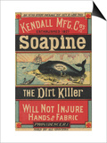 Poster Advertising Kendall Mfg. Co's 'soapine', C.1890 Prints by  American School