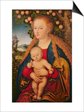 The Virgin and Child under an Apple Tree, 1520-26 Posters by Lucas Cranach the Elder