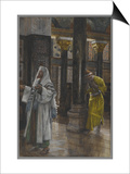 The Pharisee and the Publican, Illustration from 'The Life of Our Lord Jesus Christ', 1886-94 Poster by James Tissot