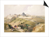 "Jerusalem, April 9th 1839, Plate 16 from Volume I of ""The Holy Land"" Posters by David Roberts"